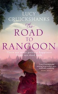 The Road to Rangoon (Hardback)