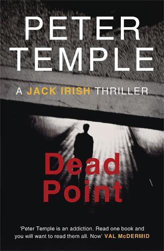 Dead Point: A Jack Irish Thriller - A Jack Irish Thriller (Paperback)