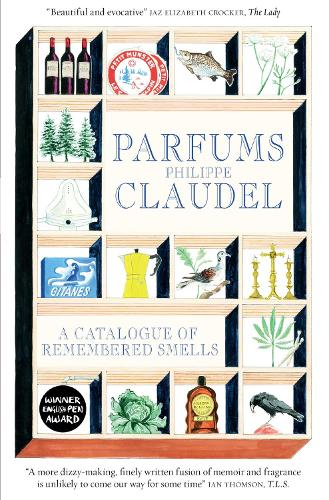 Parfums: A Catalogue of Remembered Smells (Paperback)