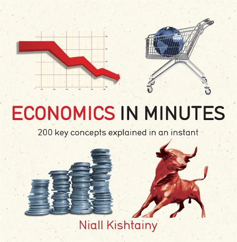 Economics in Minutes - In Minutes (Paperback)