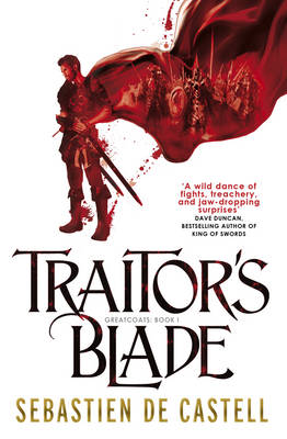 Traitor's Blade - The Greatcoats 1 (Paperback)