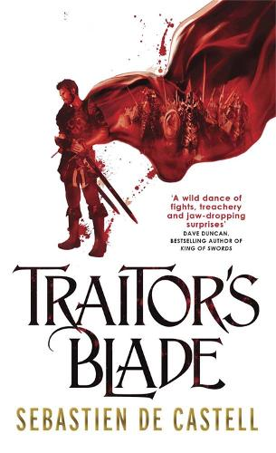 Traitor's Blade: The Greatcoats Book 1 - The Greatcoats (Paperback)