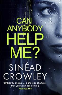 Can Anybody Help Me?: DS Claire Boyle 1: a completely gripping thriller that will have you hooked (Paperback)