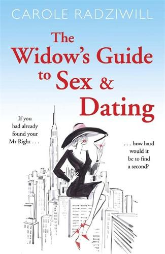 The Widow's Guide to Sex and Dating (Paperback)