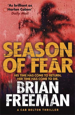 Season of Fear: A Cab Bolton Thriller - A Cab Bolton Thriller (Paperback)