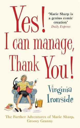 Yes! I Can Manage, Thank You!: Marie Sharp 3 (Hardback)