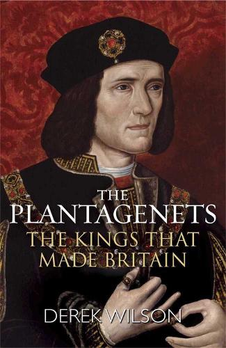 The Plantagenets: The Kings That Made Britain (Paperback)