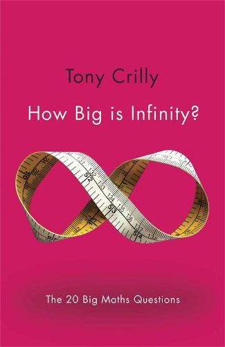 How Big is Infinity?: The 20 Big Maths Questions (Paperback)