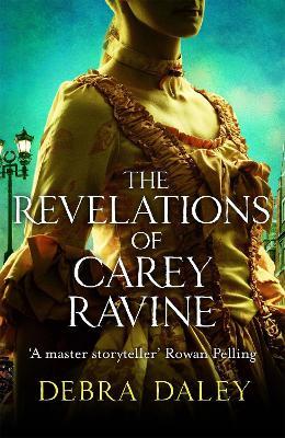 The Revelations of Carey Ravine (Hardback)