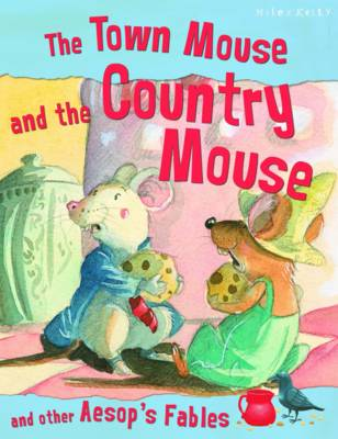 The Town Mouse and the Country Mouse - Aesop's Fables (Paperback)