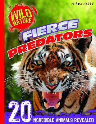 Wild Nature: Fierce Predators (Paperback)