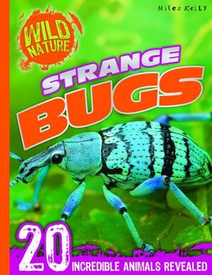 Wild Nature: Strange Bugs (Paperback)