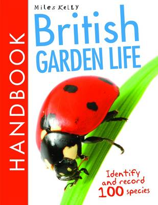 British Garden Life Handbook - British Handbooks (Paperback)