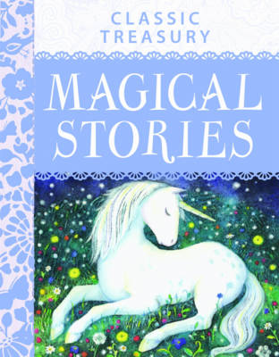 Classic Treasury: Magical Stories (Hardback)
