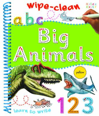 Wipe Clean Big Animals (Spiral bound)