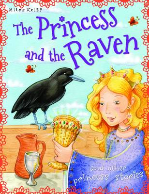 The Princess and the Raven - Princess Stories (Paperback)