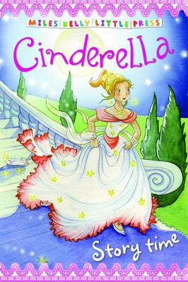 Cinderella - Little Press Story Time (Paperback)
