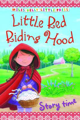 Little Red Riding Hood - Little Press Story Time (Paperback)