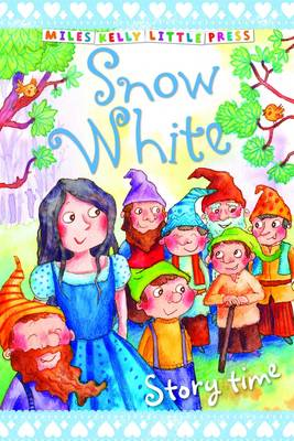 Snow White - Little Press Story Time (Paperback)