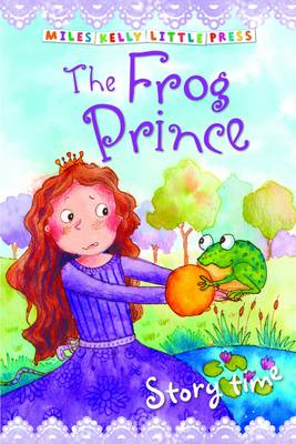 The Frog Prince - Little Press Story Time (Paperback)