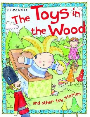 The Toys in the Wood - Toy Stories (Paperback)