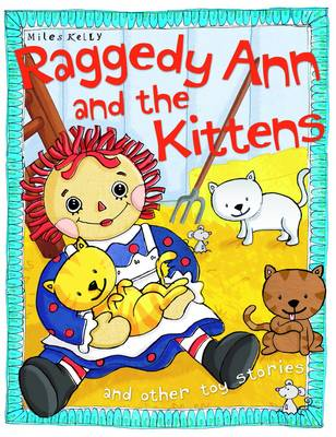 Raggedy Ann and the Kittens - Toy Stories (Paperback)