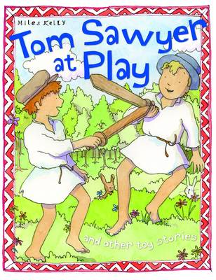 Tom Sawyer at Play - Toy Stories (Paperback)