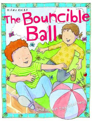 The Bouncible Ball - Toy Stories (Paperback)