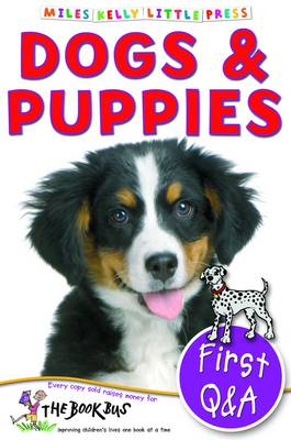 First Q&A Dogs & Puppies - Little Press (Paperback)