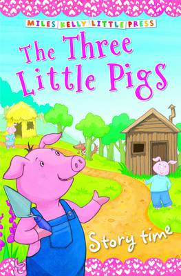 Three Little Pigs - Little Press Story Time (Paperback)