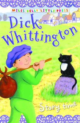 Dick Whittington - Little Press Story Time (Paperback)