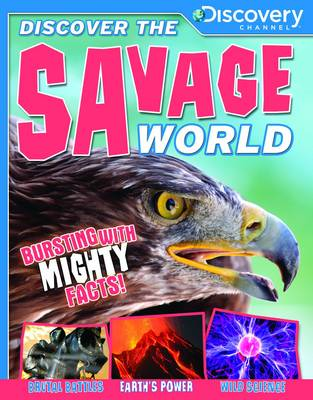 Discover the Savage World - Discovery Channel (Paperback)
