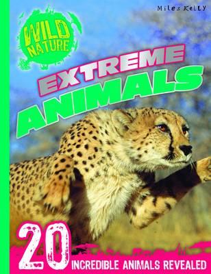 Wild Nature: Extreme Animals (Paperback)
