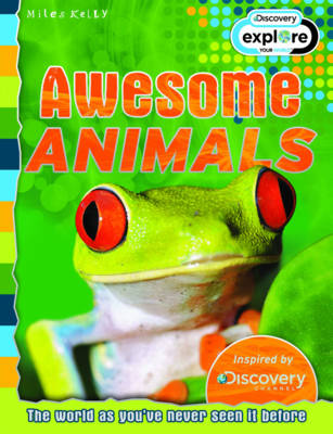 Awesome Animals - Discovery Edition - Discovery Explore Your World (Paperback)