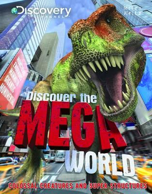 Discover the Mega World (Hardback)