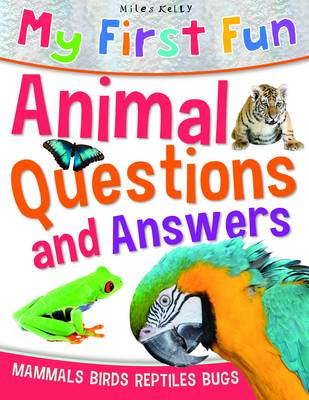 My First Fun Animal Questions & Answers - First Fun (Paperback)