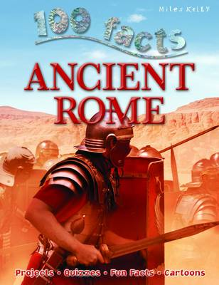 100 Facts - Ancient Rome (Paperback)