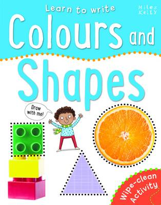 Learn To Write - Colours and Shapes (Paperback)