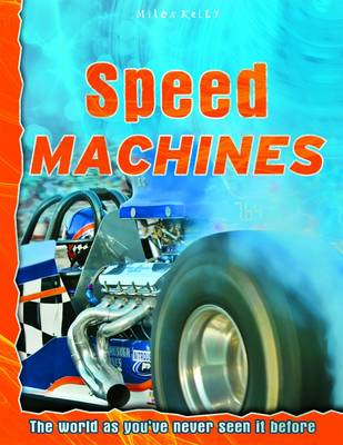 Speed Machines - Discovery Explore Your World (Paperback)