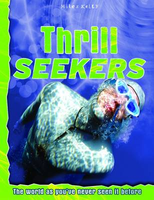 Thrill Seekers - Discovery Explore Your World (Paperback)