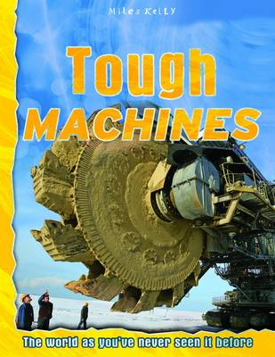 Tough Machines - Discovery Explore Your World (Paperback)