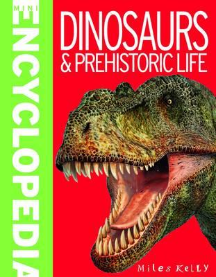 Mini Encyclopedia - Dinosaurs & Prehistoric Life (Paperback)