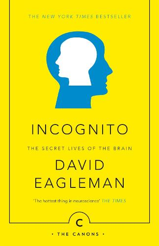 Incognito: The Secret Lives of The Brain - Canons (Paperback)