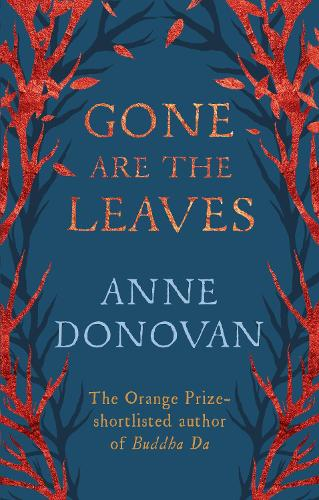 Gone are the Leaves (Paperback)