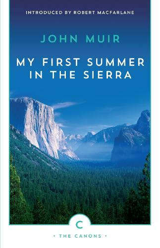 My First Summer In The Sierra - Canons (Paperback)