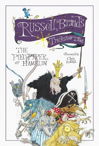 Russell Brand's Trickster Tales: The Pied Piper of Hamelin (Hardback)