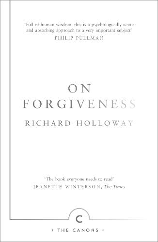 On Forgiveness: How Can We Forgive the Unforgivable? - Canons (Paperback)