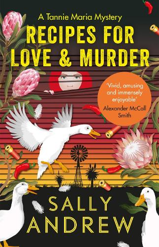 Recipes for Love and Murder: A Tannie Maria Mystery (Paperback)
