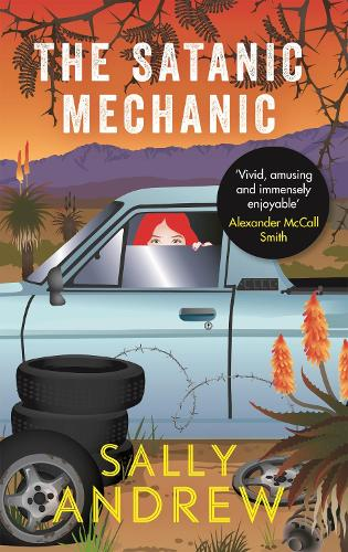 The Satanic Mechanic: A Tannie Maria Mystery (Paperback)