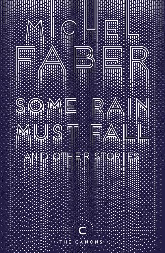 Some Rain Must Fall And Other Stories - Canons (Paperback)
